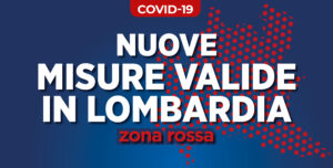 Coronavirus – Misure valide in Lombardia dal 16 Gennaio 2021