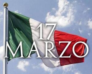 17 Marzo  – Giornata dell'Unità nazionale, della Costituzione, dell'Inno e della Bandiera
